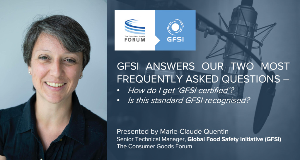 GFSI Answers Our Two Most Frequently Asked Questions
